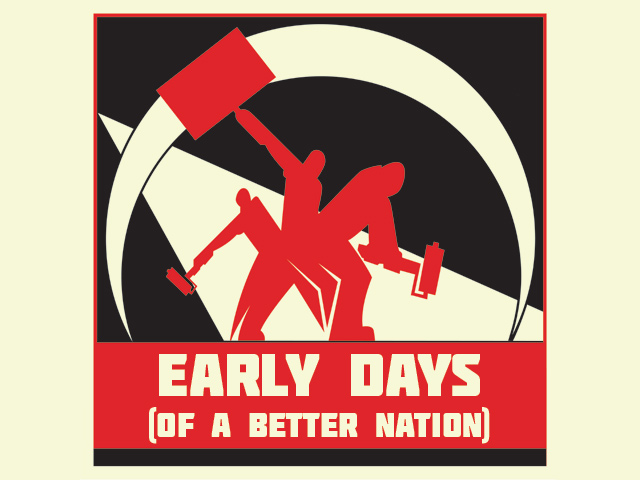 early-days-of-a-better-nation
